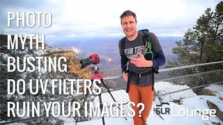 Photography Myths and Stereotypes: Do UV Filters Actually Ruin Your Images?