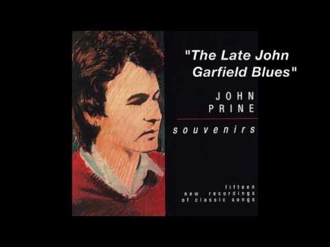 John Prine - Late John Garfield Blues