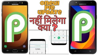 Galaxy J7 Max & J7 Nxt, On Max Pie update with OneUi ?