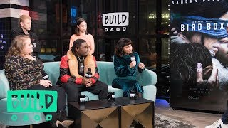 "The Cast & Director Of ""Bird Box"" Discuss The Film"