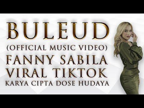 Download Lagu BULEUD - FANNY SABILA  #VIRALTIKTOK #BULEUD.mp3
