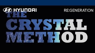 "RE:GENERATION Track: The Crystal Method ""I"