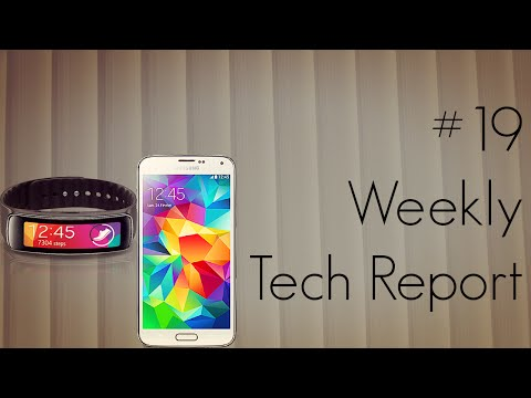 #19 Weekly Tech Report : Mid Range Phones / Google Glasses / Galaxy Fit Gear & Galaxy S5