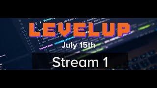 LevelUp 2017 - Stream 1 - full day stream, unedited