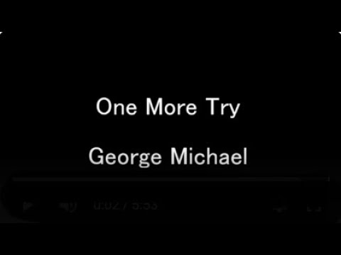 George Michael One More Try Lyrics