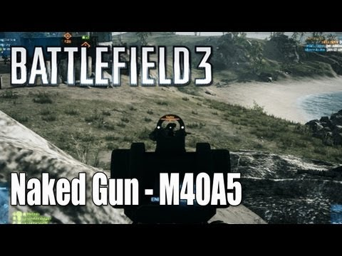 Battlefield 3: Naked Gun - M40A5 Sniper Rifle