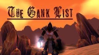 The Gank List (A World Of Warcraft Story) Rogue Vanilla PvP