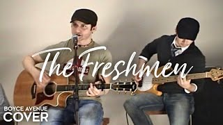 The Freshmen - The Verve Pipe (Boyce Avenue acoustic cover) on Spotify & Apple