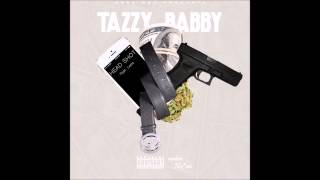"Tazzy Babby - ""HEAD SHOT"" Feat. Letto"