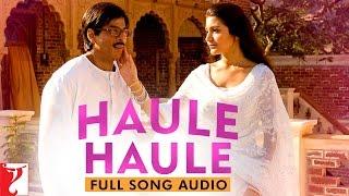 download lagu Haule Haule - Full Song   Rab Ne gratis