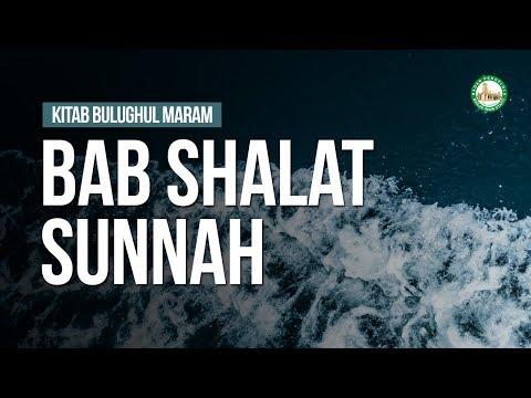 Bab Shalat Sunnah - Ustadz Ahmad Zainuddin Al-Banjary