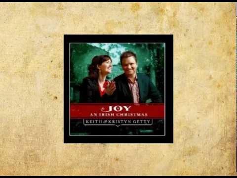 Keith And Kristyn Getty - Joy Has Dawned