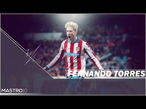 Fernando Torres   Amazing Goal Show 2014/2015   HD