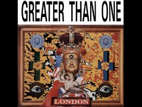 Greater Than One - Everybody's Crazy