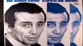 Watch Al Martino Love Is Blue video