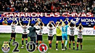Chivas vs Xolos De Tijuana 2-0 RESUMEN Y GOLES Jornada 1 Clausura 2019 Liga MX