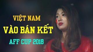 Nhạc chế bóng đá | Việt Nam Đã Vào Bán Kết AFF CUP 2018 | Đứng nhất bảng A
