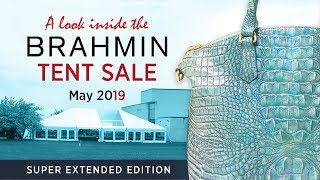 A look INSIDE the BRAHMIN TENT SALE May 2019 SUPER EXTENDED EDITION