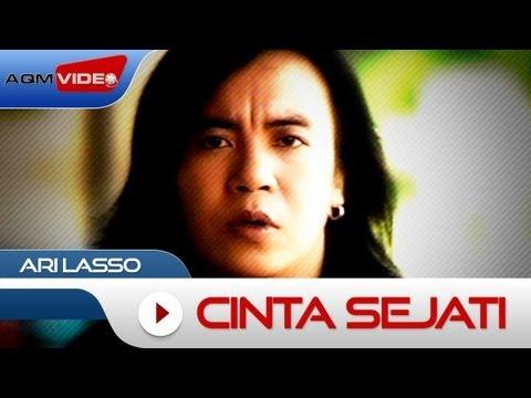 Ari Lasso - Cinta Sejati | Official Video