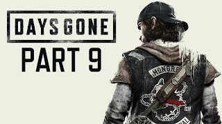 "Days Gone - Let's Play - Part 9 - ""Horde On The Oregon Trail"" 