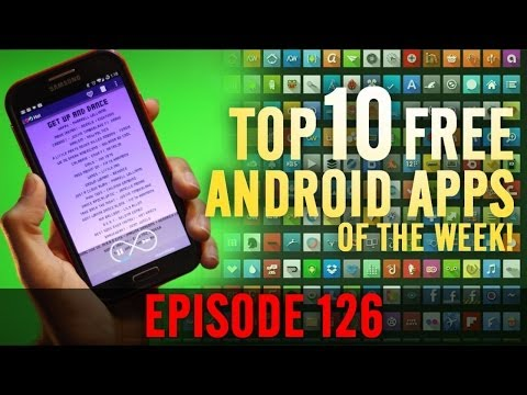 EP: 126 - Top 10 BEST FREE Android Apps of the week!