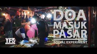 Doa Masuk Pasar (Social Experiment)