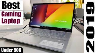Best Gaming Laptop under 50k in 2019 || Asus vivobook 14 full review 🔥🔥