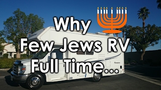 Why few Jews live full time in an RV