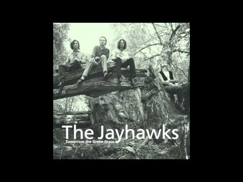 Jayhawks - Nothing Left To Borrow