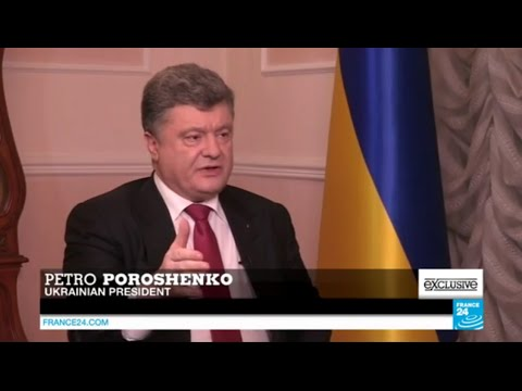 Exclusive interview of Ukrainian president Petro Poroshenko on FRANCE24