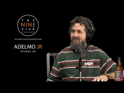 Adelmo Jr. | The Nine Club With Chris Roberts - Episode 158