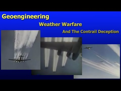 geoengineering, weather warfare, and the contrail