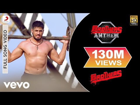 Brothers Anthem - Akshay Kumar | Sidharth Malhotra - LatestLyrics