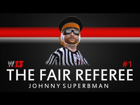 WWE 13: The Fair Referee ep. 1 