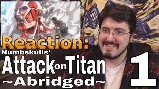 Attack on Titan Abridged Ep. 1 (Numbskulls): #Reaction #AirierReacts