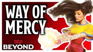 Monk: Way of Mercy in D&D's Unearthed Arcana