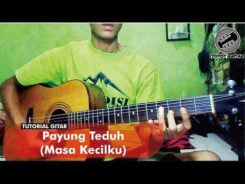 download lagu Tutorial Gitar  Payung Teduh - Masa Kecilku gratis