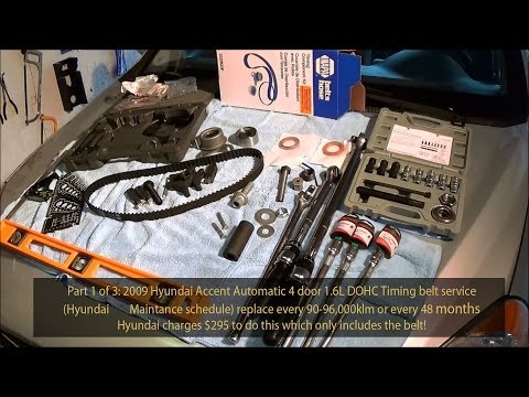 2009 Hyundai Accent 1.6L GLS DOHC Timing belt service Part 1 of 3  720pHD