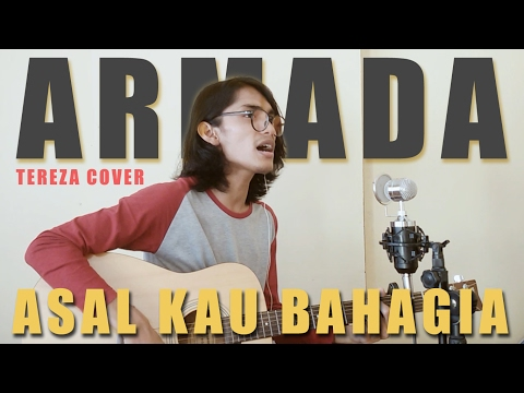 Armada - Asal Kau Bahagia (Official Music Audio Cover by Tereza)