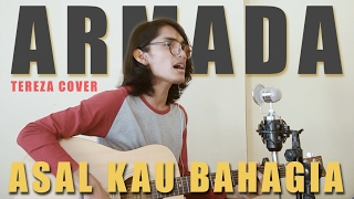 Armada Asal Kau Bahagia Official Music Video Cover by Tereza