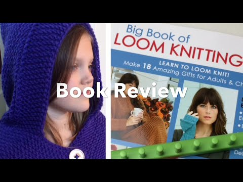Book Review Big Book of Loom Knitting by Leisure Arts and Kathy Norris