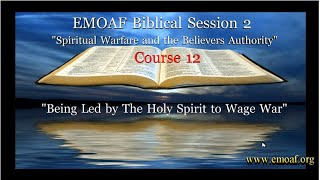 "On-line School of Ministry Course 12 ""Being led by the Holy Spirit to War"""