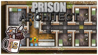 Prison Architect - #15 - Protective Nursery - Let's Play / Gameplay