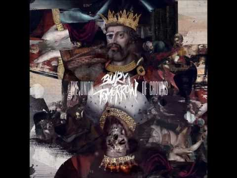 Bury Tomorrow - Message To A King