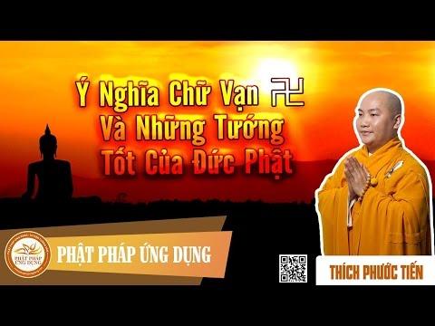 Ý Nghĩa Chữ Vạn Và Những Tướng Tốt Của Đức Phật