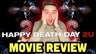 Happy Death Day 2U (2019) - Movie Review ( Happy Death Day 2)