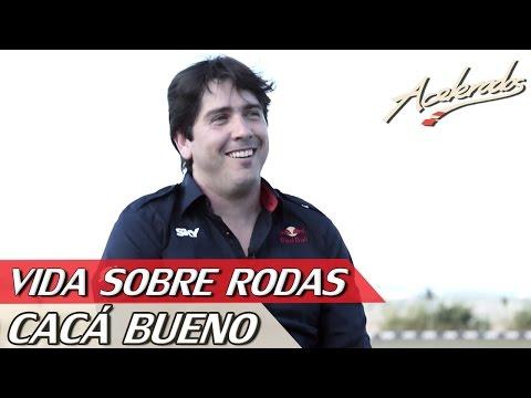 CACÁ BUENO - VIDA SOBRE RODAS #2 | ACELERADOS