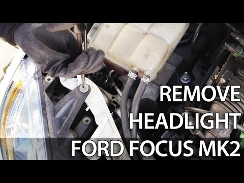 How to remove headlight for light bulb change in Ford Focus MK2 (headlight disassembly)