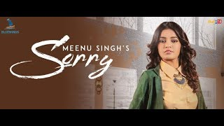 Sorry : Meenu Singh (Official Music ) | Latest Songs 2018 | Bluewinds Entertainment Whatsapp Status