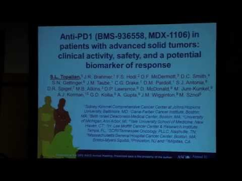 Suzanne Topalian: Anti-PD-1 (BMS-936558, MDX-1106) in advanced solid tumors
